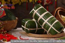 10 món bánh cổ truyền trên mâm cỗ Tết của người miền Trung