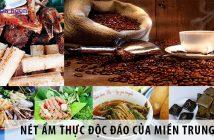 Nét ẩm thực độc đáo của miền Trung Bộ