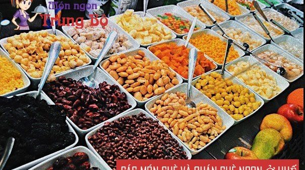 Những món chè ngon và quán chè nổi tiếng nhất ở Huế