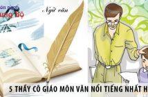 5 thầy cô giáo luyện thi đại học môn Văn nổi tiếng nhất Hà Nội