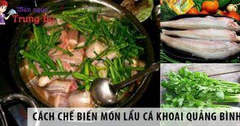 Cách chế biến món lẩu cá khoai Quảng Bình