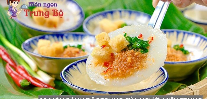 10 món bánh đặc trưng của người miền Trung