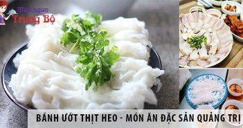 Bánh ướt thịt heo - món ăn đặc sản Quảng Trị