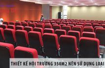 Thiết kế hội trường 350m2 nên dùng loại ghế nào?