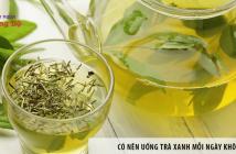 Có nên uống trà xanh mỗi ngày không?