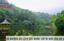 Xu hướng du lịch sức khỏe: Lối đi mới của du lịch Việt